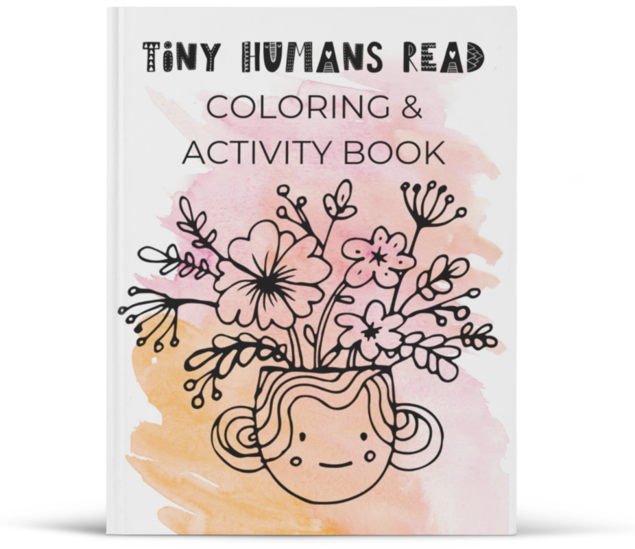 Tiny Humans Read Coloring and Activity Book - Free with any February Book Box for Kids subscription!