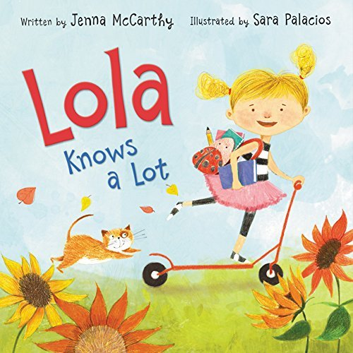 Lola Knows A Lot - April Book from Tiny Humans Read Book Box for Kids - Children's Book Club