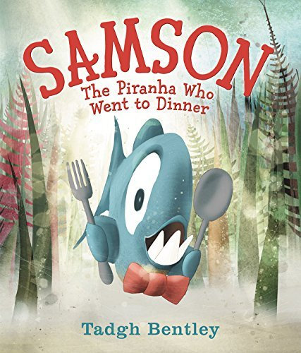 Samson The Piranha Who Went to Dinner - April Book from Tiny Humans Read Book Box for Kids - Children's Book Club