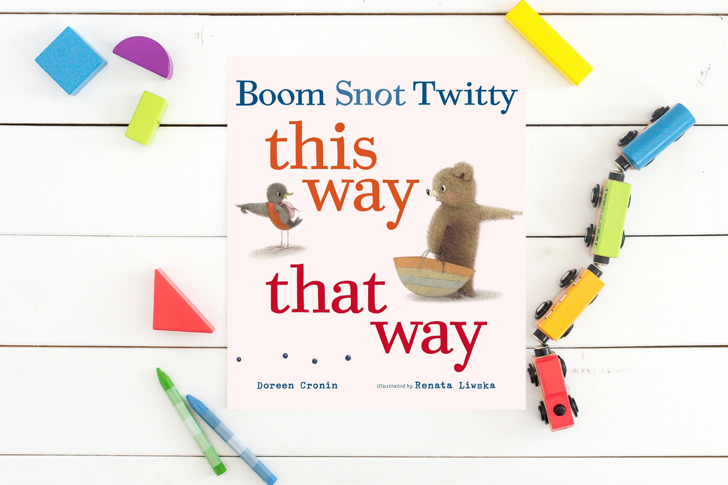 Boom Snot Twitty This Way That Way - Books from Past Boxes of Tiny Humans Read Kids Book Subscription Box